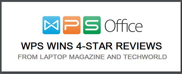 WPS Office 2016 giành chiến thắng 4 Sao Editorial Reviews trên Laptop Magazine và Techworld